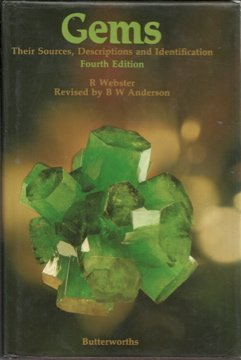 Gems. Their Sources, Descriptions and Identification. fourth Edition.: Webster, R.; Anderson, B.W. ...