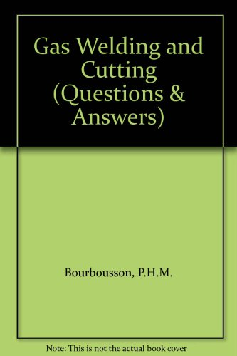 9780408011808: Gas Welding and Cutting (Questions & Answers)