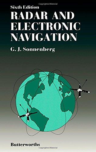 Radar and Electronic Navigation: Sonnenberg, G J