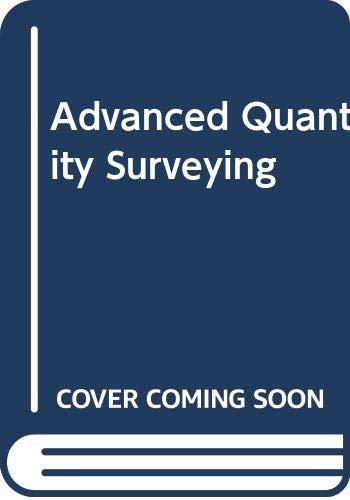 Advanced Quantity Surveying: Ashworth, A.