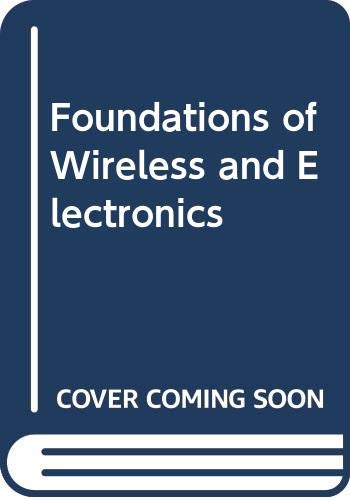9780408012027: Foundations of Wireless and Electronics
