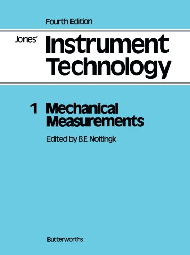 9780408012317: 001: Mechanical Measurements: Jones' Instrument Technology, Fourth Edition (Volume 1)