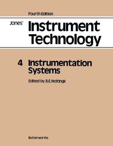 Instrumentation Systems: Jones' Instrument Technology, Fourth Edition: