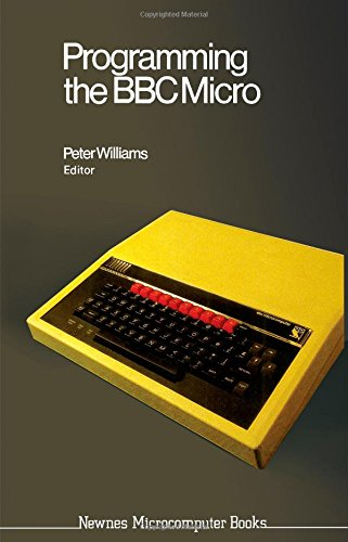 9780408013024: Programming the B. B. C. Micro (Newnes microcomputer books)