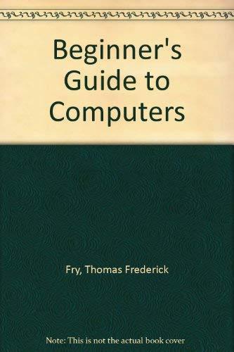 9780408013079: Beginner's Guide to Computers
