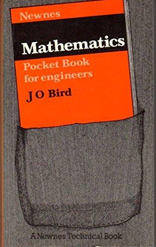 Newnes Mathematics Pocket Book for Engineers: Bird, John O.