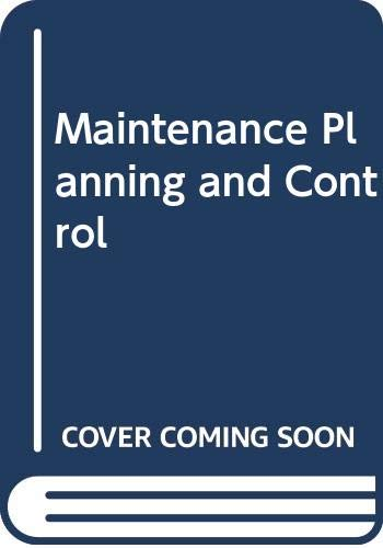 9780408013758: Maintenance Planning and Control