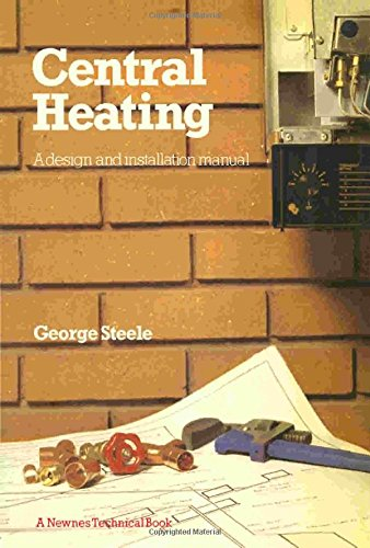 9780408014045: Central Heating: A Design and Installation Manual