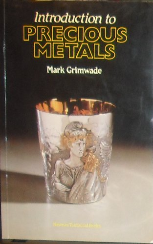 9780408014519: Introduction to Precious Metals