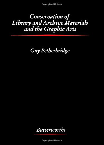 9780408014663: Conservation of Library and Archive Materials and the Graphic Arts (Butterworths series in conservation & museology)