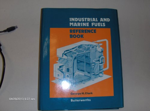 9780408014885: Industrial and Marine Fuels Reference Book
