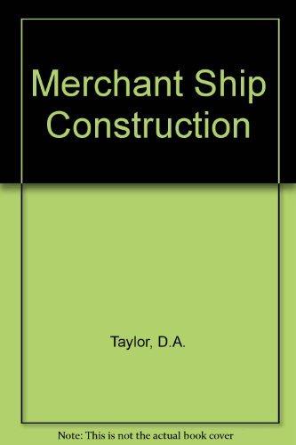 9780408015356: Merchant Ship Construction