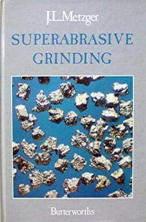 9780408015868: Superabrasive Grinding