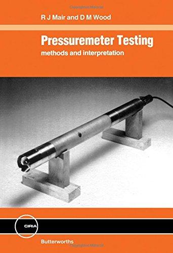 9780408024341: Pressuremeter Testing: Methods and Interpretation (Ciria Ground Engineering Report)