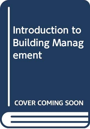 Introduction to Building Management: R E Calvert