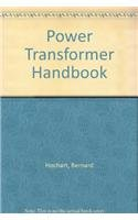 9780408025904: Power Transformer Handbook (English and French Edition)