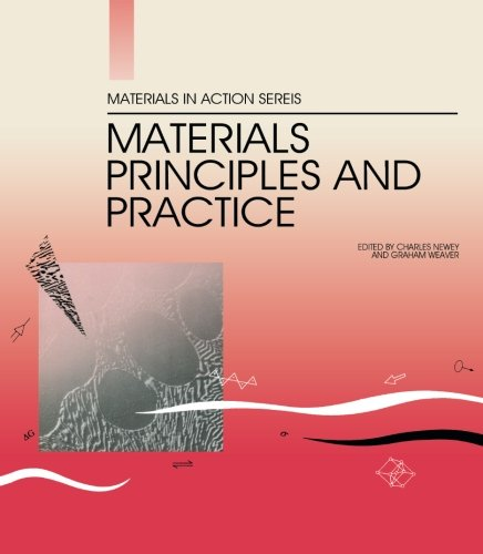 9780408027304: Materials Principles and Practice: Electronic Materials Manufacturing with Materials Structural Materials (Materials in action series)