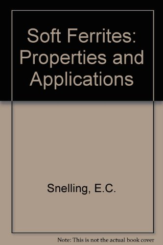 9780408027601: Soft Ferrites, Second Edition: Properties and Applications