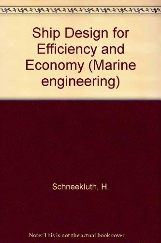9780408027908: Ship Design for Efficiency and Economy (Marine engineering)