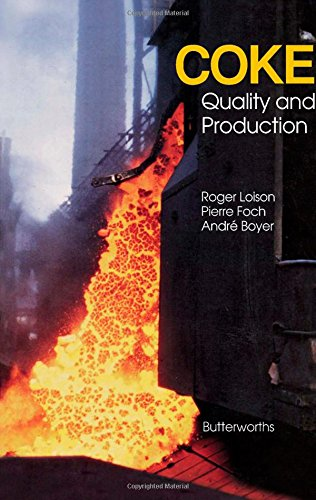 9780408028707: Coke: Quality and Production (English and French Edition)