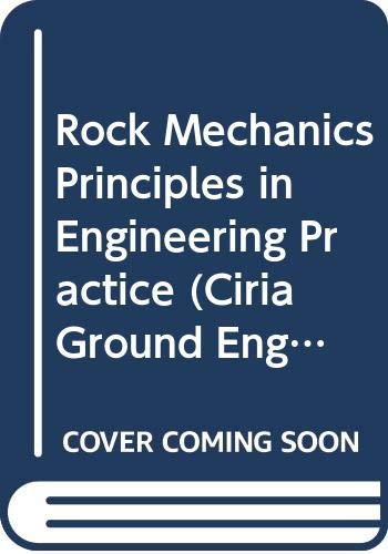 9780408030816: Rock Mechanics Principles in Engineering Practice (Ciria Ground Engineering Report)