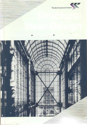 Structural Steel Design : The Steel Construction Institute: Dowling, Patrick J. ; Knowles, Peter ; ...