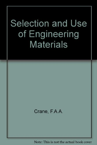 9780408045865: Selection and Use of Engineering Materials