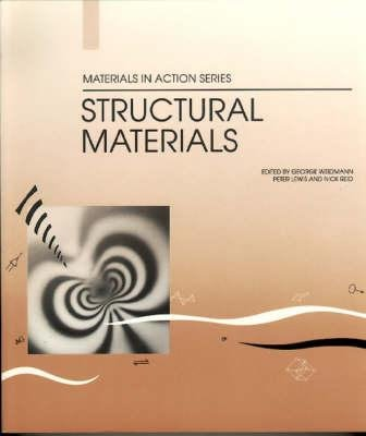 9780408046589: Structural Materials (Materials in Action Series)