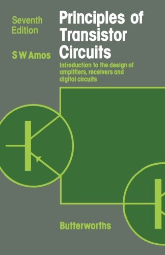9780408048514: Principles of Transistor Circuits: Introduction to the Design of Amplifiers, Receivers and Digital Circuits