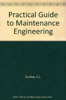 9780408052726: Practical Guide to Maintenance Engineering