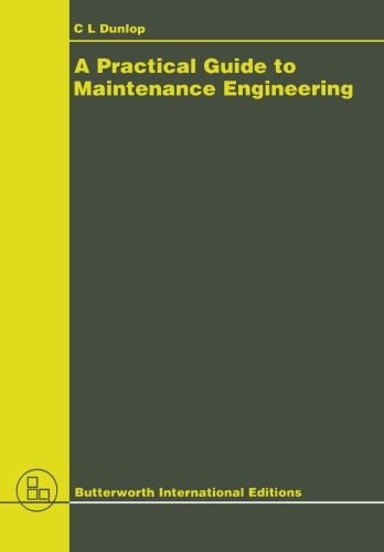9780408052849: A Practical Guide to Maintenance Engineering