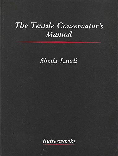 9780408106245: Textile Conservator's Manual (Butterworths series in conservation and museology)