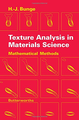 9780408106429: Texture Analysis in Materials Science: Mathematical Methods