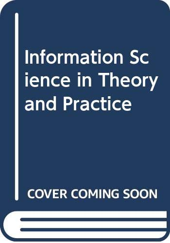 9780408106849: Information Science in Theory and Practice