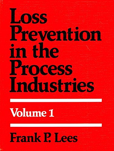 9780408106979: Loss Prevention in the Process Industries: 1