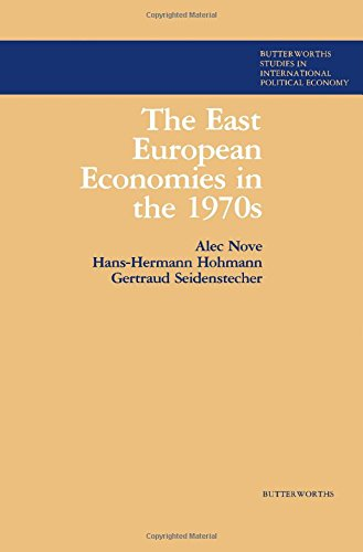 9780408107624: East European Economies in the 1970's (Butterworths studies in international political economy)