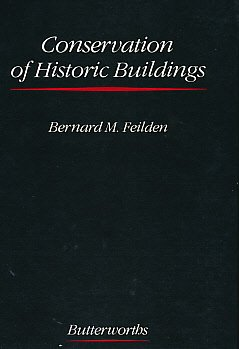 THE CONSERVATION OF HISTORIC BUILDINGS