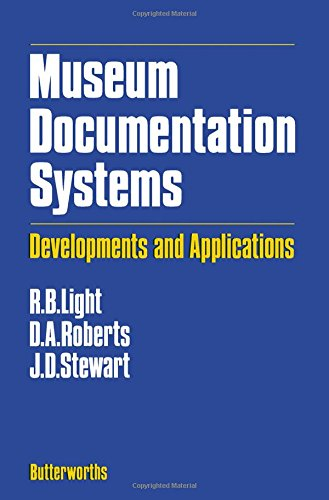 9780408108157: Museum Documentation Systems: Developments and Applications