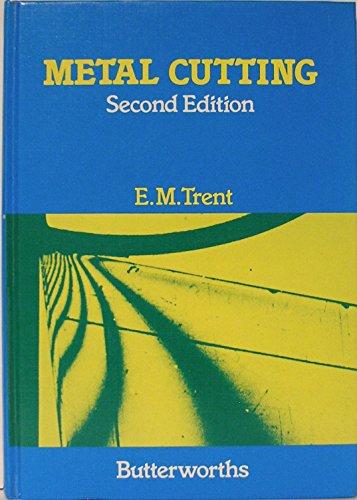 Metal Cutting: Trent, E. M.; Wright, Paul K.