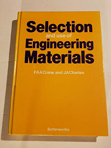 9780408108584: Selection and Use of Engineering Materials