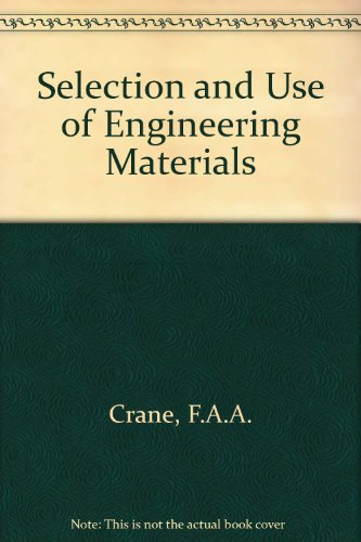 9780408108591: Selection and Use of Engineering Materials