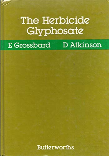 9780408111539: The Herbicide Glyphosate