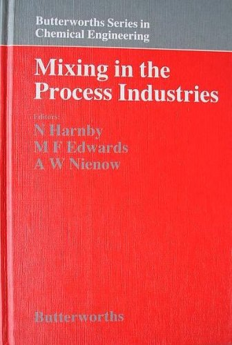 9780408115742: Mixing in the Process Industries (Butterworths series in chemical engineering)