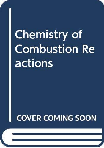 9780408142403: Chemistry of Combustion Reactions