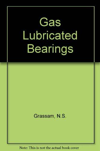 9780408203708: Gas Lubricated Bearings