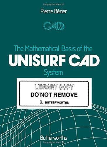 9780408221757: The Mathematical Basis of the Unisurf CAD System