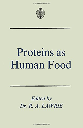 Proteins as Human Food: Lawrie, R.A. (ed)