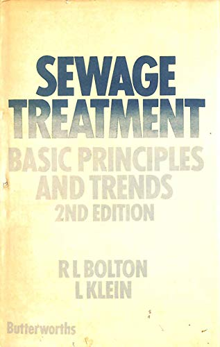 Sewage Treatment: Basic Principles and Trends: Klein, Louis