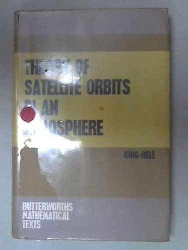 9780408371506: Theory of Satellite Orbits in Atmosphere (Mathematical Texts)