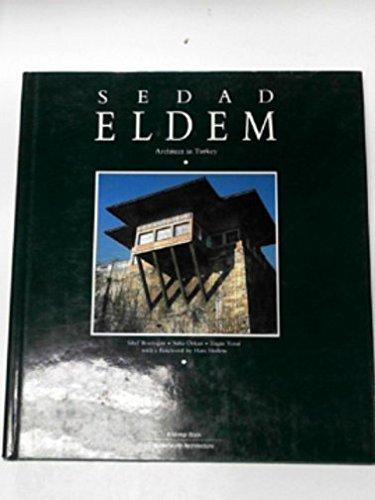 Sedad Eldem. Architect in Turkey: Bozdogan, Sibel; et